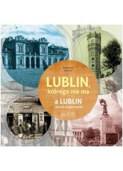 Lublin którego nie ma / A Lublin - okładka książki