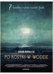 Po kostki w wodzie. 7 katechez - okładka książki