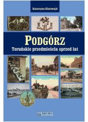 Podgórz. Toruńskie przedmieścia - okładka książki