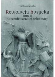 Rewolucja husycka. Tom 2. Korzenie - okładka książki