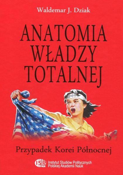 Anatomia władzy totalnej. Przypadek - okładka książki