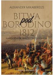 Bitwa pod Borodino 1812. Napoleon - okładka książki