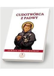 Cudotwórca z Padwy - okładka książki