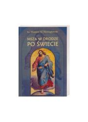 Msza w drodze po świecie - okładka książki