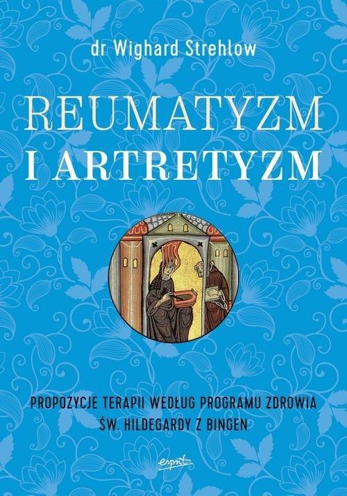 Reumatyzm i artretyzm. Propozycje - okładka książki