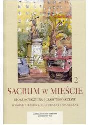 Sacrum w mieście 2. Epoka nowożytna - okładka książki