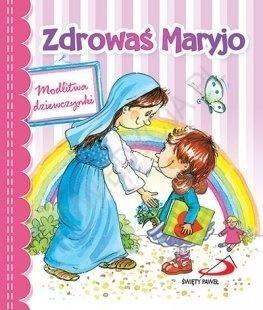 Zdrowaś Maryjo. Modlitwa dziewczynki - okładka książki