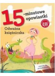 15-minutowe opowiastki: Odważna - okładka książki