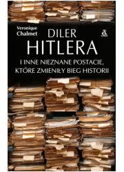 Diler Hitlera i inne nieznane postacie - okładka książki