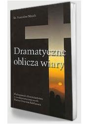 Dramatyczne oblicza wiary - okładka książki
