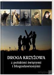 Droga krzyżowa z polskimi świętymi - okładka książki