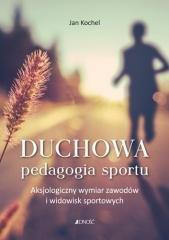 Duchowa pedagogia sportu - okładka książki