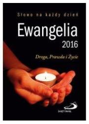 Ewangelia 2016. Droga, Prawda i - okładka książki