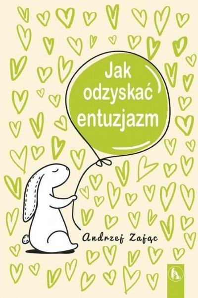 Jak odzyskać entuzjazm - okładka książki