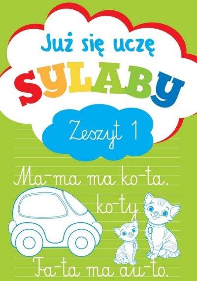 Już się uczę. Sylaby. Zeszyt 1 - okładka książki