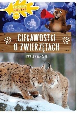 Kocham Polskę. Ciekawostki o zwierzętach - okładka książki