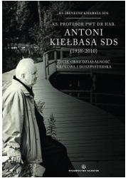 Ks. profesor PWT dr hab. Antoni - okładka książki