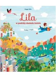 Lila w podróży dookoła świata. - okładka książki