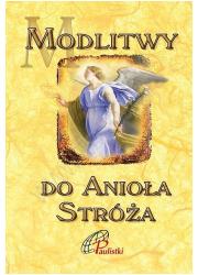 Modlitwy do Anioła Stróża - okładka książki