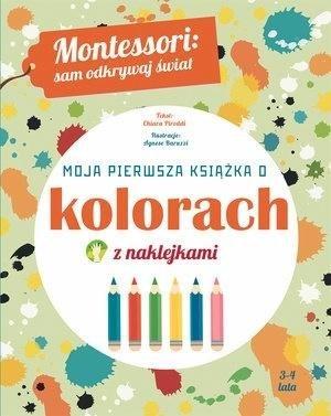 Montessori: Moja pierwsza książka - okładka książki