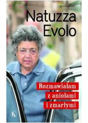 Natuzza Evolo. Rozmawiałam z aniołami - okładka książki