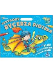 Przygody Rycerza Piotrka. Blok - okładka książki