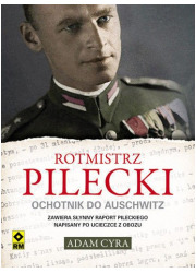 Rotmistrz Pilecki. Ochotnik do - okładka książki
