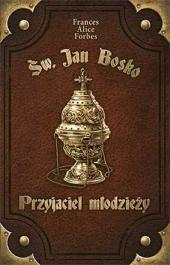 Św. Jan Bosko. Przyjaciel młodzieży - okładka książki
