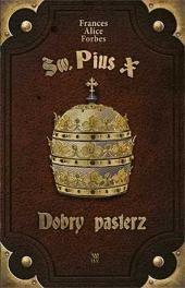 Św. Pius X. Dobry pasterz - okładka książki