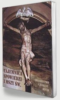 Tajemnica spowiedzi i Mszy Świętej - okładka książki