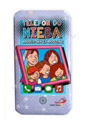 Telefon do nieba: Modlitwa za rodzinę - okładka książki