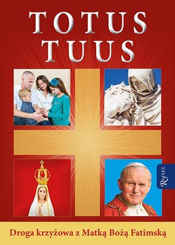 Totus Tuus. Droga Krzyżowa z Matką - okładka książki