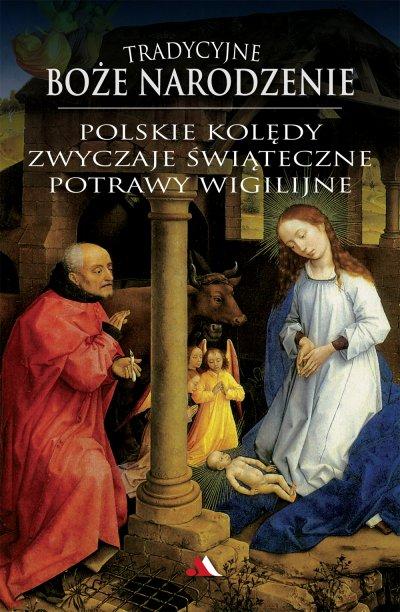 Tradycyjne Boże Narodzenie. Polskie - okładka książki