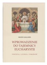 Wprowadzenie do Tajemnicy Eucharystii. - okładka książki