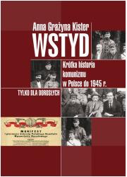 Wstyd. Krótka historia komunizmu - okładka książki