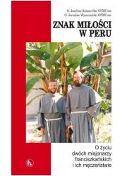 Znak miłości w Peru. O życiu dwóch - okładka książki