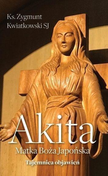 Akita. Matka Boża japońska - okładka książki