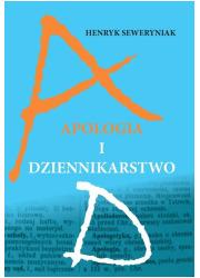 Apologia i dziennikarstwo - okładka książki