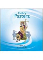 Dobry Pasterz. Album kapłański - okładka książki