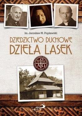 Dziedzictwo duchowe Dzieła Lasek - okładka książki