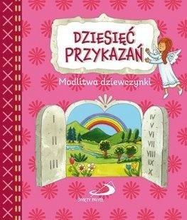 Dziesięć przykazań. Modlitwa dziewczynki - okładka książki