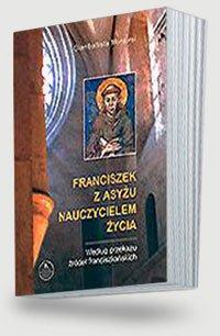 Franciszek z Asyżu nauczycielem - okładka książki