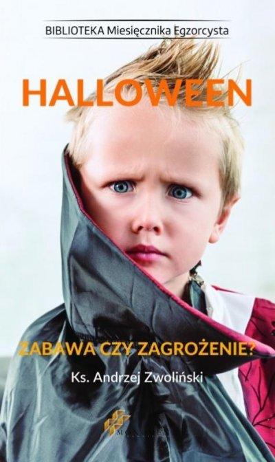 Halloween. Zabawa czy zagrożenie? - okładka książki