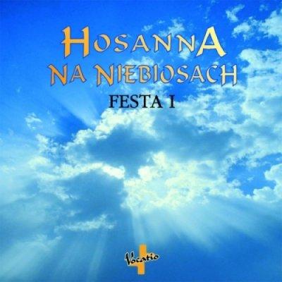 Hosanna na niebiosach. Festa I - okładka płyty