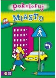 Miasto - pokoloruj - okładka książki