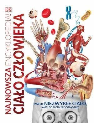 Najnowsza encyklopedia. Ciało człowieka - okładka książki