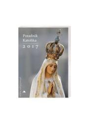Poradnik Katolika 2017. Matka Boża - okładka książki