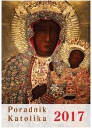 Poradnik Katolika 2017. MB Częstochowska - okładka książki