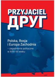 Przyjaciel. Polska, Rosja i Europa - okładka książki