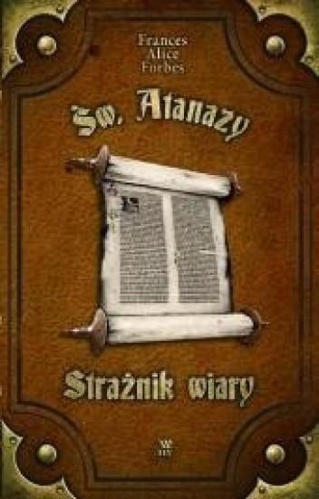 Św. Atanazy. Strażnik wiary - okładka książki